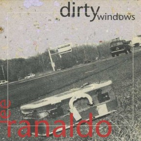 Lee Ranaldo - Dirty Windows