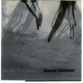 Assmus Tietchens - Sinkende Schwimmer