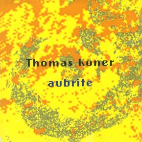 Thomas Köner - Aubrite